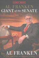Al Franken  Giant of the Senate Book
