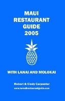 Maui Restaurant Guide 2005 With Lanai and Molokai