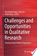 Challenges and Opportunities in Qualitative Research