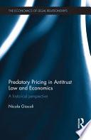 Predatory Pricing in Antitrust Law and Economics