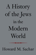 A History of the Jews in the Modern World Book