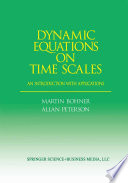 Dynamic Equations on Time Scales
