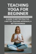 Teaching Yoga For Beginner Book