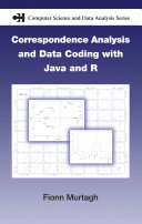 Correspondence Analysis and Data Coding with Java and R