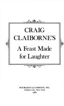 Craig Claiborne s A Feast Made for Laughter Book
