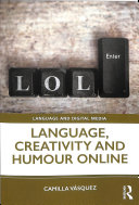 Language  Creativity and Humour Online