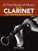 A First Book of Music for the Clarinet with Downloadable MP3s Pdf/ePub eBook