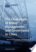 The Challenges of Water Management and Governance in Cities Book