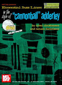 Essential Jazz Lines in the Style of Cannonball Adderley  Bb Ed