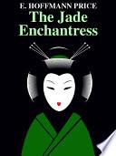 The Jade Enchantress Book