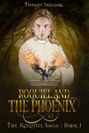 Roquiel and the Phoenix