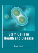 Stem Cells in Health and Disease