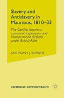 Slavery and Anti-Slavery in Mauritius, 1810-33 Pdf/ePub eBook