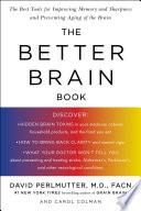 """The Better Brain Book"" by David Perlmutter, Carol Colman"