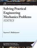 Solving Practical Engineering Mechanics Problems