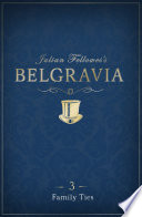Julian Fellowes s Belgravia Episode 3