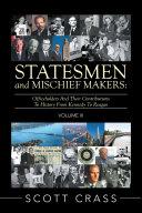 Statesmen and Mischief Makers: Volume Iii