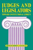 Judges and Legislators