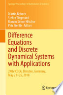 Difference Equations And Discrete Dynamical Systems With Applications