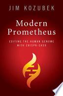 Modern Prometheus