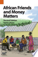 African Friends and Money Matters  : Observations from Africa, Second Edition