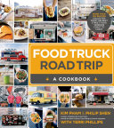 Food Truck Road Trip  A Cookbook