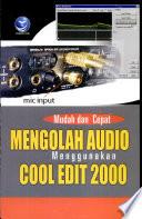 Mudah dan Cepat Mengolah Audio Menggunakan Cool Edit 2000