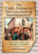The First American Declaration of Independence? [Pdf/ePub] eBook
