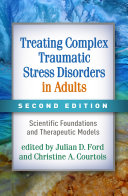 Treating Complex Traumatic Stress Disorders in Adults, Second Edition Pdf/ePub eBook
