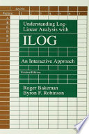 Understanding Log linear Analysis With Ilog