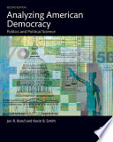 Analyzing American Democracy  : Politics and Political Science