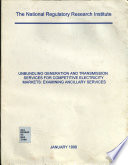 Unbundling Generation and Transmission Services for Competitive Electricity Markets Book