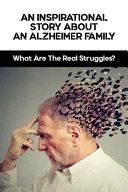 An Inspirational Story About An Alzheimer Family