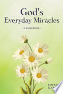 God s Everyday Miracles