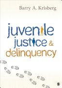 Juvenile Justice and Delinquency
