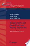 Robust Control and Linear Parameter Varying Approaches Book
