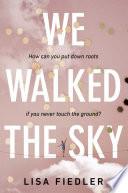 We Walked the Sky Book PDF