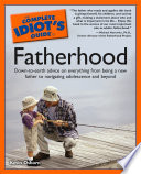 The Complete Idiot s Guide to Fatherhood