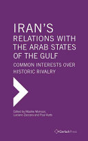 Iran's Relations with the Arab States of the Gulf