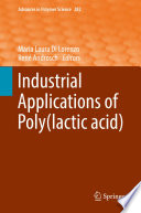 Industrial Applications of Poly lactic acid