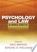 """""""Psychology and Law: An Empirical Perspective"""" by Neil Brewer, Kipling D. Williams"""