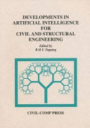 Developments in Artificial Intelligence for Civil and Structural Engineering