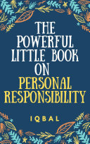 The Powerful Little Book on Personal Responsibility [Pdf/ePub] eBook