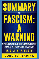 Summary of Fascism: a Warning by Madeleine Albright