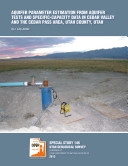 Aquifer parameter estimation from aquifer tests and specific-capacity data in Cedar Valley and the Cedar Pass area, Utah County, Utah