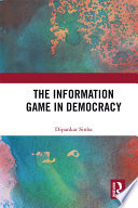 The Information Game in Democracy