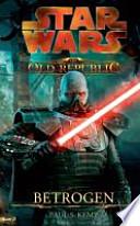 STAR WARS The Old Republic. Betrogen