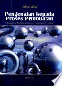 Pengenalan Proses Pembuatan / Introduction to Manufacturing Process