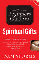 The Beginner's Guide to Spiritual Gifts [Pdf/ePub] eBook