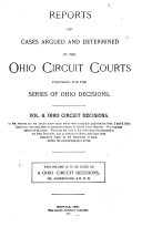 Reports of Cases Argued and Determined in the Ohio Circuit Courts
